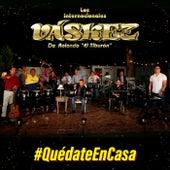 #QUÉDATE EN CASA de Los Internacionales Váskez De Rolando