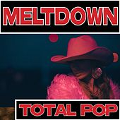 Meltdown - Total Pop 00s de Various Artists