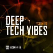 Deep Tech Vibes, Vol. 10 de Various Artists