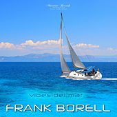 Vibes del Mar (Airwaves Mix) von Frank Borell