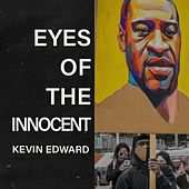 Eyes of the Innocent di Kevin Edward