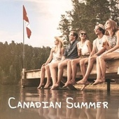 Canadian Summer by Dean Brody