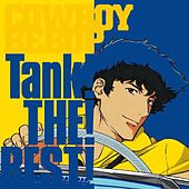 COWBOY BEBOP Tank! the! Best! de The Seatbelts