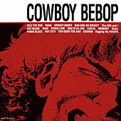 COWBOY BEBOP (Original Motion Picture Soundtrack) de The Seatbelts