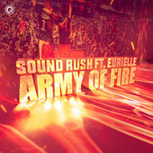 Army of Fire by Sound Rush