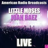 Little Moses (Live) von Joan Baez