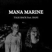 Talk Back de Mana Marine