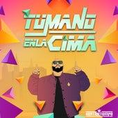 Tu Mano en la Cima by Kontratiempo
