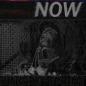 NOW by King Blueprint
