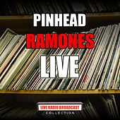 Pinhead (Live) by The Ramones