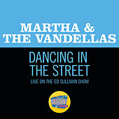Dancing In The Street (Live On The Ed Sullivan Show, December 5, 1965) de Martha and the Vandellas
