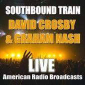 Southbound Train (Live) de David Crosby
