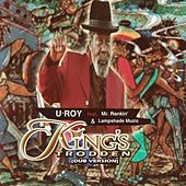King's Trodden (feat. Mr. Rankin' & Lampshade Muzic) (Dub Version) by U-Roy