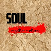 Soul Mystic Motion by Various Artists