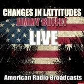 Changes In Lattitudes (Live) by Jimmy Buffett