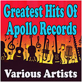 Greatest Hit Of Apollo Records by Various Artists