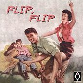Flip, Flip de Various Artists