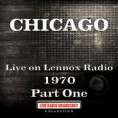 Live on Lennox Radio 1970 Part One (Live) de Chicago