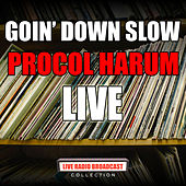 Goin' Down Slow (Live) de Procol Harum