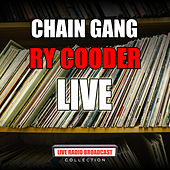 Chain Gang (Live) by Ry Cooder