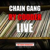 Chain Gang (Live) de Ry Cooder