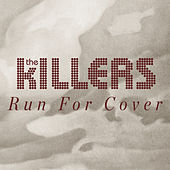 Run For Cover (Workout Mix) by The Killers