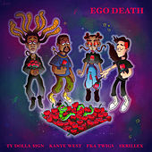 Ego Death (feat. Kanye West, FKA twigs & Skrillex) by Ty Dolla $ign