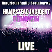 Hampstead Incident (Live) de Donovan