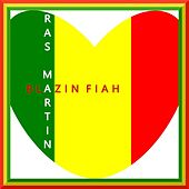 Blazin Fiah by Ras Martin