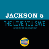 The Love You Save (Live On The Ed Sullivan Show, May 10, 1970) de The Jackson 5