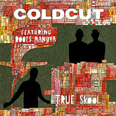 True Skool de Coldcut
