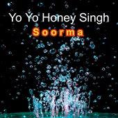Soorma by Yo Yo Honey Singh
