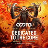 Dedicated To The Core (Defqon.1 Australia 2018 Anthem) by Coone
