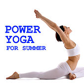 Power Yoga For Summer by Various Artists