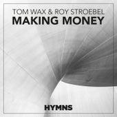 Making Money by Tom Wax