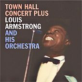Town Hall Concert Plus (Remastered) by Louis Armstrong