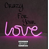 Crazy For Your Love de That New York Kid