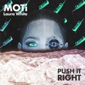 Push It Right van MOTi
