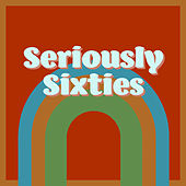 Seriously Sixties by Graham BLVD