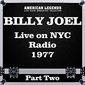 Live on NYC Radio 1977 Part Two (Live) de Billy Joel