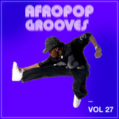 Afropop Grooves, Vol. 27 von Various Artists