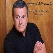 La Mano Maestra (Remastered) by Ismael Miranda