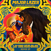 Lay Your Head On Me (feat. Marcus Mumford) (Remixes) van Major Lazer