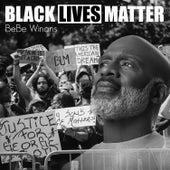 Black Lives Matter by BeBe Winans
