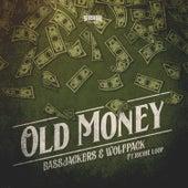 Old Money von Bassjackers
