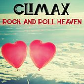Rock and Roll Heaven (Original Track) by Climax