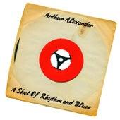 A Shot of Rhythm and Blues de Arthur Alexander