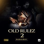 Old Rulez 2 by Mazerati Ricky