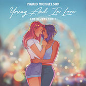 Young And In Love (Sam de Jong Remix) by Ingrid Michaelson