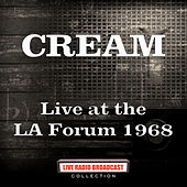 Live at the LA Forum 1968 (Live) de Cream